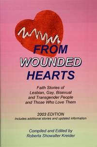 image of From Wounded Hearts: Faith Stories of Lesbian, Gay, Bisexual, and Transgender People and Those Who Love Them