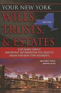 Your New York Wills, Trusts, and Estates Explained Simply