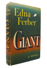 GIANT by Edna Ferber - Hardcover - Sears Readers Club - 1952 - from Rare Book Cellar and Biblio.com