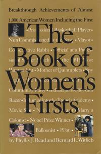 Book of Women's Firsts; Breakthrough Achievements of Almost 1,000 American Women