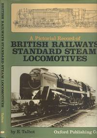 A Pictorial Record of British Railways Standard Steam Locomotives