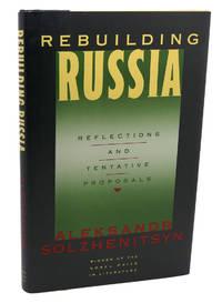 REBUILDING RUSSIA :   Reflections and Tentative Proposals
