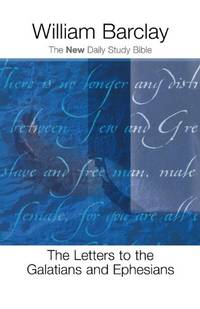image of The Letters to the Galatians and Ephesians (The New Daily Study Bible)