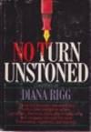 No Turn Unstoned