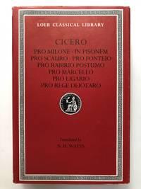 Pro Milone, In Pisonem, Pro Scauro, Pro Fonteio, Pro Rabirio Postumo, Pro Marcello, Pro Ligrio, Pro Rege Deiotaro (Loeb Classical Library) by Cicero - 1992