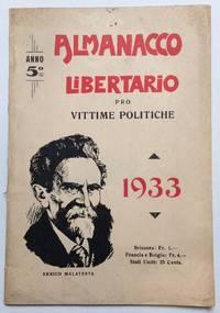 Almanacco libertario pro vittime politiche. Anno 5o. 1933