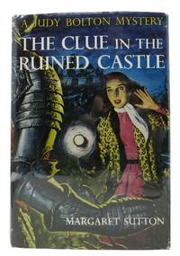 The CLUE In The RUINED CASTLE.   The Judy Bolton Mystery Series #26