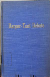 Harper-Tant Debate Abilene, Texas-November 27-3-, 1955 The Practice of the Gospel Cuardian...
