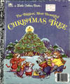A Little Golden Book The Biggest, Most Beautiful CHRISTMAS TREE