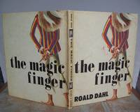 THE MAGIC FINGER. by  ROALD.: DAHL - First Edition - from Roger Middleton (SKU: 33053)
