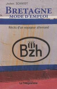 Bretagne, Mode d'emploi