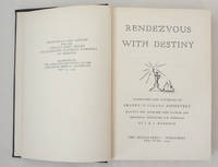 Rendezvous With Destiny Addresses And Opinions of Franklin Delano Roosevelt