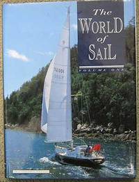 World of Sail: v. 1 by  Adrian (Editor) Morgan - Hardcover - from Dial a Book and Biblio.com