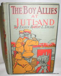 The Boy Allies at Jutland; Or, The Greatest Naval Battle of History