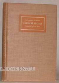 BIBLIOGRAPHY OF MODERN AMERICAN PRESSES