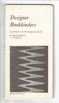 Designer Bookbinders. Udstilling af Engelske bogbind. [Introduction by Bernard C. Middleton.]