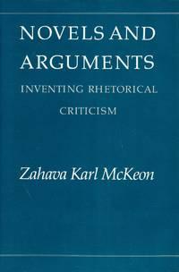 Novels and Arguments: Inventing Rhetorical Criticism