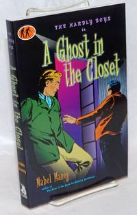 A Ghost in the Closet A Hardly Boys Mystery