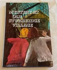 image of MYSTERY AT OLD STURBRIDGE VILLAGE