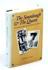 The sourdough and the queen: The many lives of Klondike Joe Boyle