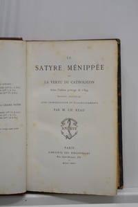 SATYRE (La) Ménippée ou la vertu du catholicon. Selon l'édition princeps...
