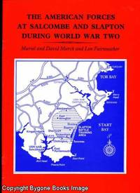 The American Forces at Salcombe and Slapton During World War Two