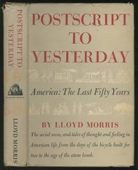 Postscript to Yesterday: America: The Last Fifty Years
