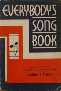 Everybody's Song Book: A Collection of the Favorite Songs of the Nation