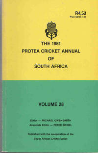 Protea Cricket Annual of South Africa 1981 (Volume 28)