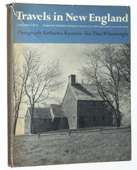 Travels in New England: Based on Timothy Dwight's Travels in New-England and New-York, Volumes 1 & 2