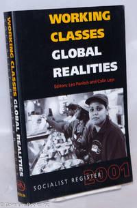 image of Socialist Register 2001: Working Classes, Global Realities