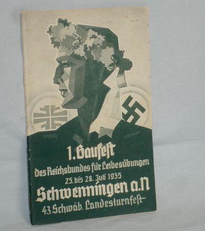 Stuttgart: Dt. Turnerschaft, 1935. Original Paper Wrps. Very Good. Small Octavo. 72p. The emphasis o...