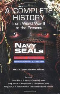 Navy Seals: The Complete History