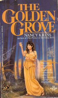 The Golden Grove by Nancy Kress - Paperback - first thus - 1986 - from Bujoldfan (SKU: 072909020425084760cvm)