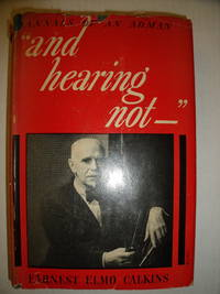 And Hearing Not:  Annals of an Adman