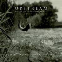 image of Upstream: Fly Fishing in the American West