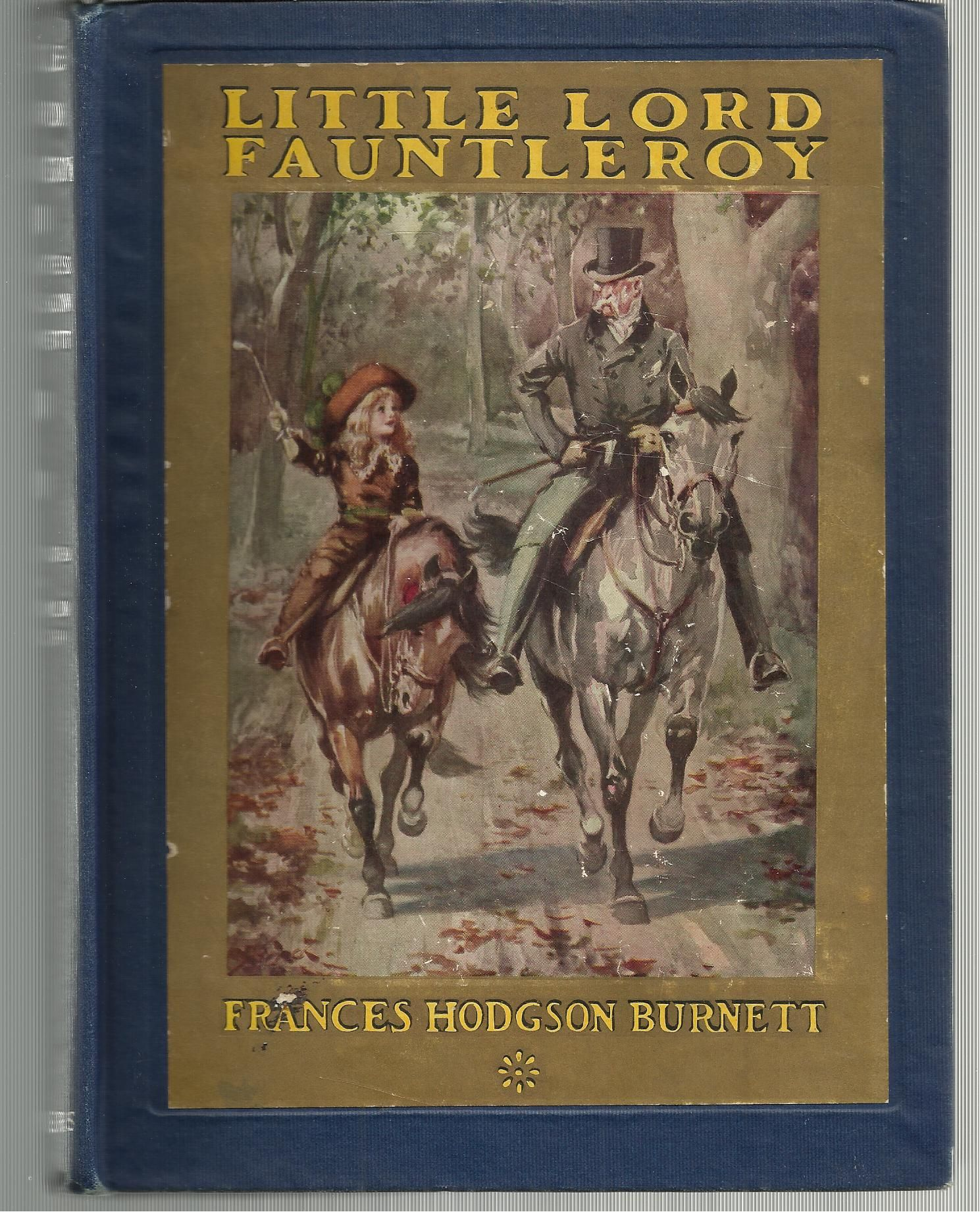 Little Lord Fauntleroy By Frances Hodgson Burnett Hardcover Later Printing 1916 From Scraps Of American History Sku 00194