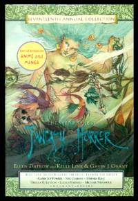 THE YEAR'S BEST FANTASY AND HORROR - Seventeenth Annual Collection