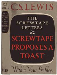 The Screwtape Letters and Screwtape Proposes a Toast