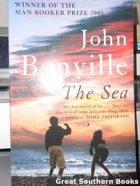 The Sea by  John Banville - Paperback - 1st Edition - 2006 - from Great Southern Books (SKU: 0001947)