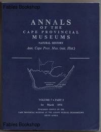 ANNALS OF THE CAPE PROVINCIAL MUSEUMS. Volume 7. Part 3.