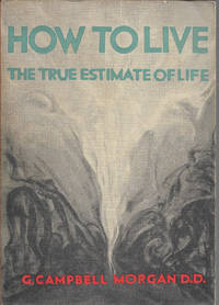 How To Live The True Estimate of Life