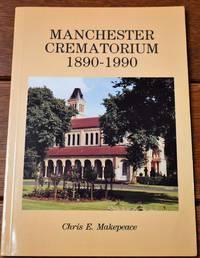 Manchester Crematorium 1890-1990