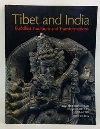 image of The Metropolitan Museum of Art Bulletin, Winter 2014 (Vol. 71, Number 3). Tibet and India: Buddhist Traditions and Transformations