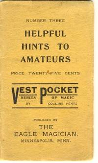 Helpful Hints to Amateurs Number Three