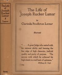 The Life of Joseph Rucker Lamar 1857-1916