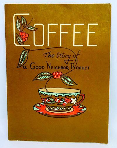 New York: Pan-American Coffee Bureau, 1957. Staplebound. Brown illustrated wraps. Very good. 24 page...