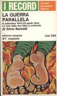 LA GUERRA PARALLELA by Bertoldi Silvio - Paperback - 1966 - from Libreria MarcoPolo and Biblio.com