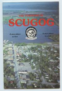 image of The Township of Scugog; A nice place to live; A nice place to visit