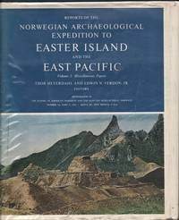 Reports of the Norwegian Archaeological Expedition to Easter Island and the East Pacific Volume 2: Miscellaneous Papers